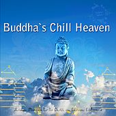 Buddha's Chill Heaven - Asian Moments to Chill in Europe, Edition 4 by Various Artists