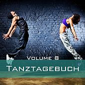 Tanztagebuch, Vol. 8 by Various Artists