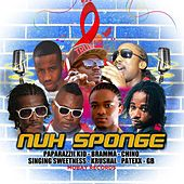 Play & Download Nuh Sponge Riddim by Various Artists | Napster