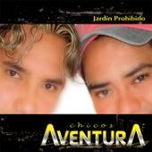 Play & Download Jardín Prohibido by Los Chicos Aventura | Napster
