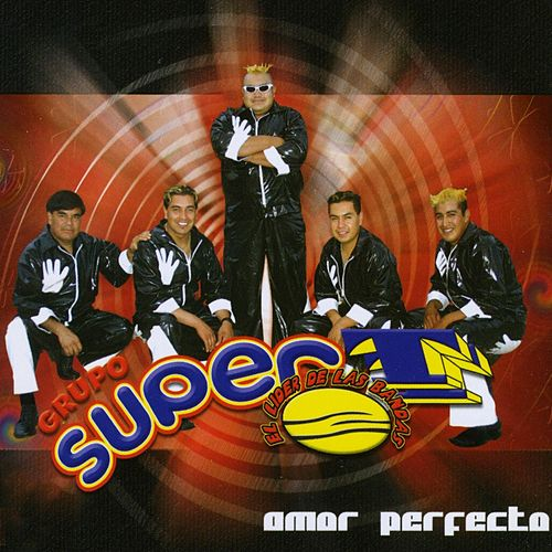 Play & Download Amor Perfecto by Grupo Super T | Napster