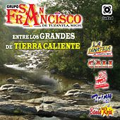 Play & Download Entre los Grandes de Tierra Caliente by Various Artists | Napster