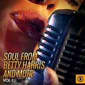 Play & Download Soul from Betty Harris and More, Vol. 1 by Various Artists | Napster