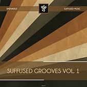 Suffused Grooves, Vol. 1 - EP by Various Artists