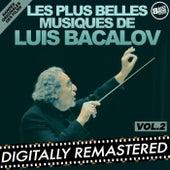 Play & Download Les plus belles musiques de Luis Bacalov - Vol. 2 (Bandes originales des films) by Luis Bacalov | Napster