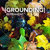 Play & Download Grounding by Elitenment | Napster