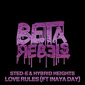 Play & Download Love Rules by Hybrid Heights | Napster