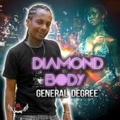 Diamond Body by General Degree