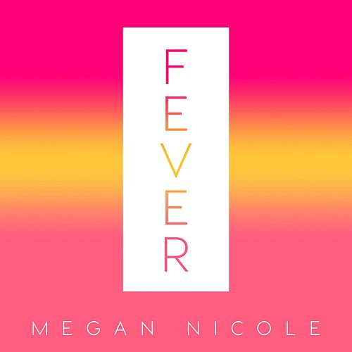 Play & Download Fever by Megan Nicole | Napster