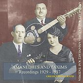 Amanedhes and taxims Recordings 1929-1937 by Various Artists