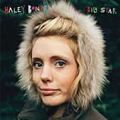 Play & Download Big Star by Haley Bonar | Napster