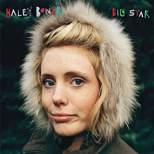 Big Star by Haley Bonar