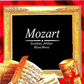 Mozart, Exsultate, Jubilate, Missa Brevis by Various Artists