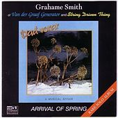 Play & Download Arrival Of Spring by Grahame Smith | Napster