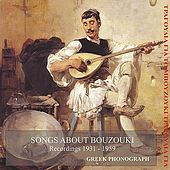 Songs About Bouzouki Recordings 1932-1959 by Various Artists