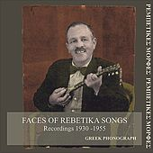 Faces of Rebetika Songs Recordings 1930 - 1955 by Various Artists