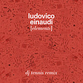 Elements (Dj Tennis Remix) by Ludovico Einaudi