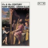 Play & Download 17th & 18th-Century Harp Music by Osian Ellis | Napster