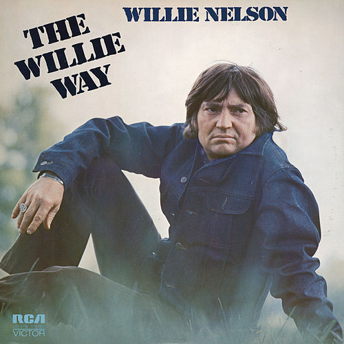 The Willie Way by Willie Nelson