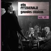 Play & Download Grandes Clásicos, Vol. VI by Ella Fitzgerald   Napster