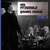 Play & Download Grandes Clásicos, Vol. VIII by Ella Fitzgerald | Napster