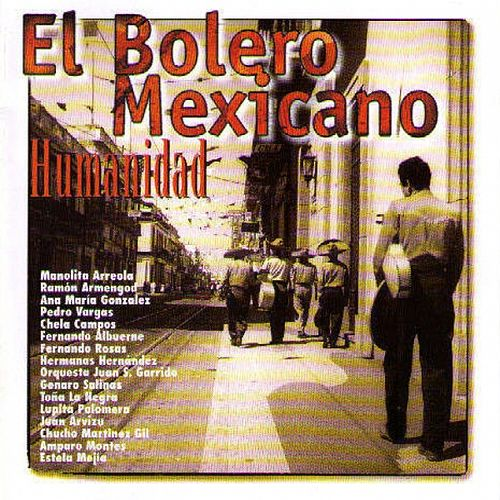 Play & Download El Bolero Mexicano by Various Artists | Napster
