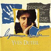 Play & Download Lignes de vie by Yves Duteil | Napster
