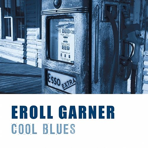 Cool Blues by Erroll Garner