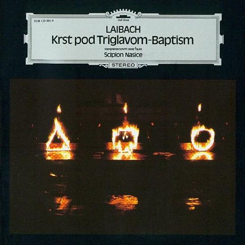 Play & Download Krst Pod Triglavom / Baptism by Laibach | Napster