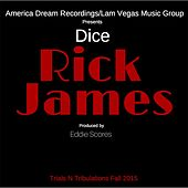 Play & Download Rick James by Dice | Napster