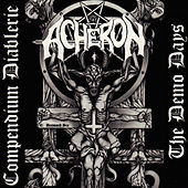 Compendium Diablerie: The Demo Days by Acheron