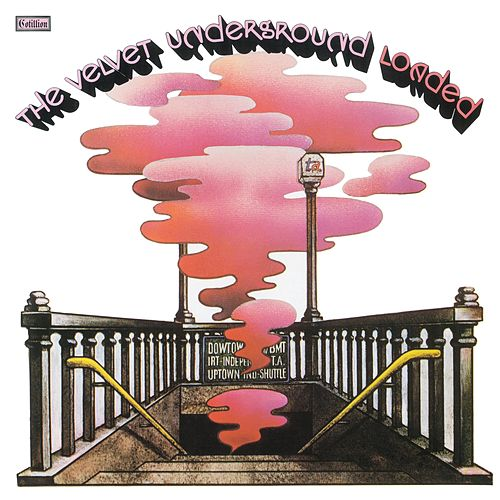 Loaded (Remastered) by The Velvet Underground