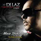 Play & Download Move Shake Drop Remix by DJ Laz | Napster