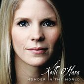Wonder In The World by Kelli O'Hara