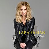 Play & Download Ton désir by Lara Fabian | Napster