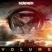 Play & Download Volume by Skindred | Napster