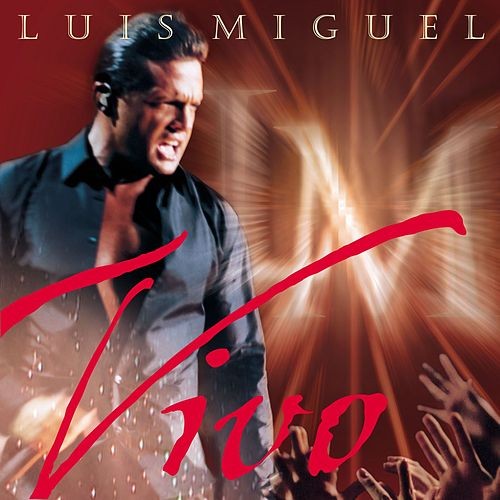 Play & Download Vivo by Luis Miguel | Napster