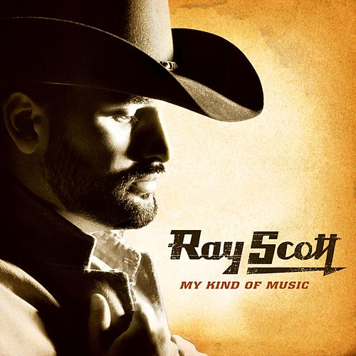 Play & Download My Kind Of Music by Ray Scott | Napster