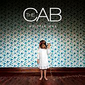 Play & Download Whisper War by The Cab | Napster