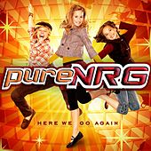 Play & Download Here We Go Again by PureNRG | Napster