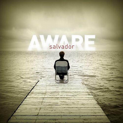 Play & Download Aware by Salvador | Napster