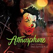 Play & Download Sad Clown, Bad Spring #12 by Atmosphere | Napster