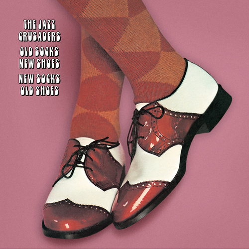 Play & Download Old Socks, New Shoes... by The Crusaders | Napster