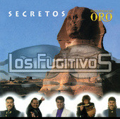 Secretos by Los Fugitivos