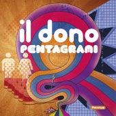 Il Dono by Pentagrami