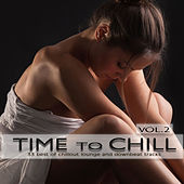 Time to Chill, Vol. 2 (33 Best of Chillout Lounge and Downbeat Tracks) by Various Artists