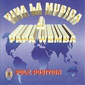 Pôle position by Papa Wemba