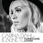 Play & Download Hurricane Lover by Carina Dahl | Napster