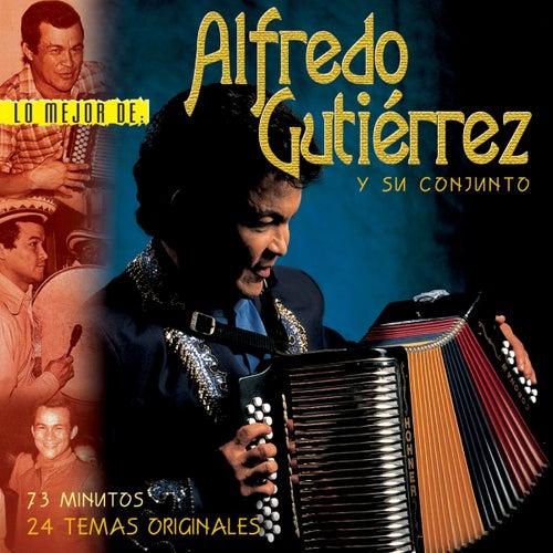 Play & Download Lo Mejor de Alfredo Gutierrez y Su Conjunto by Alfredo Gutierrez   Napster