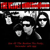Live At The Boston Tea Party, December 12th 1968 (Live) von The Velvet Underground